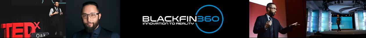 BlackFin360 – Innovation To Reality