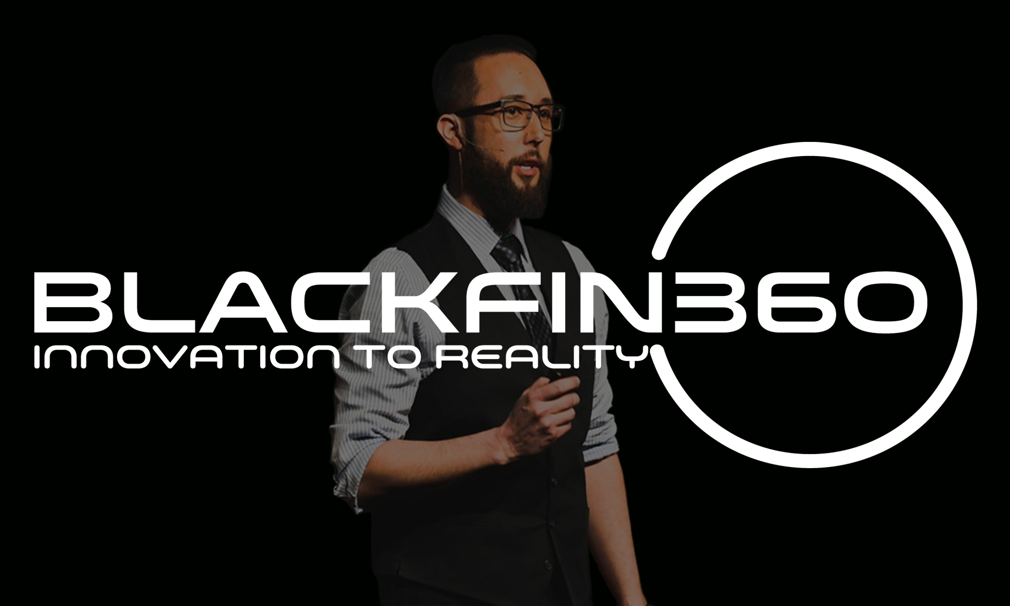 BlackFin360 - Innovation To Reality